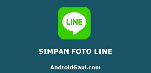 Cara Menyimpan Foto Profil Line Ke Galeri Tanpa Screenshot